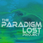 Paradigm Lost Project